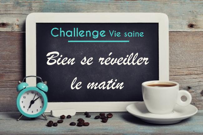 challenge réveil matin