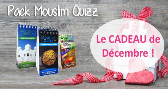 Mouslim Quizz : Le cadeau du mois de Décembre !