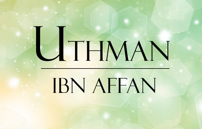 Les dix promis au Paradis : Uthman Ibn 'Affan