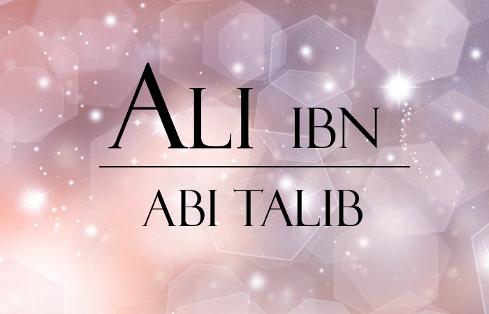Les dix promis au Paradis : Ali Ibn Abi Talib