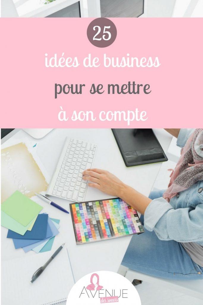 25 idées de business pour travailler à son compte