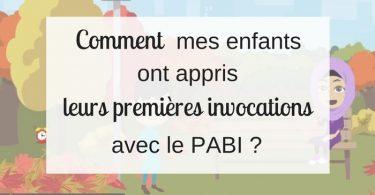 Comment mes enfants ont appris leurs premières invocations avec le PABI _-min