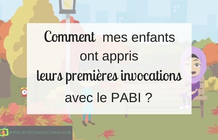 Apprendre les invocations aux enfants avec le PABI !