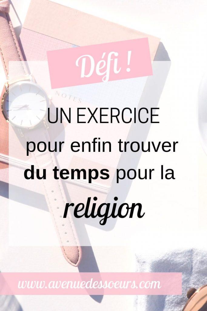 exercice pour trouver du temps pour la religion